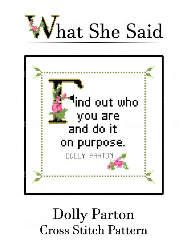 Dolly Parton Quote Cross Stitch Chart