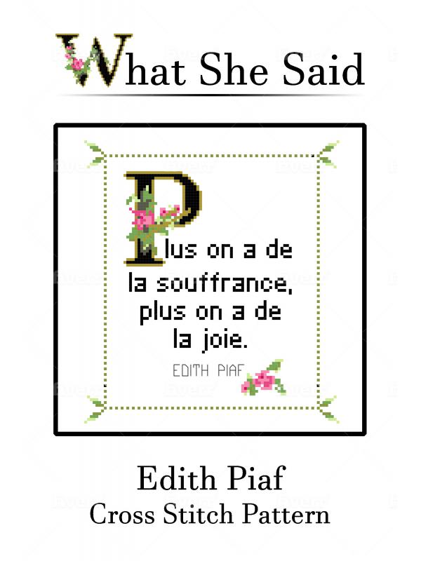 Edith Piaf Quote Cross Stitch