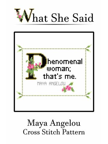 Maya Angelou Cross Stitch Pattern