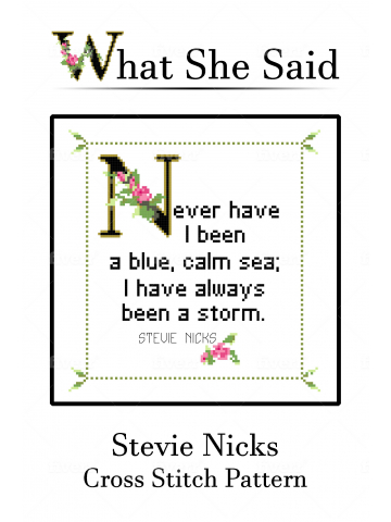 Stevie Nicks Quote Cross Stitch